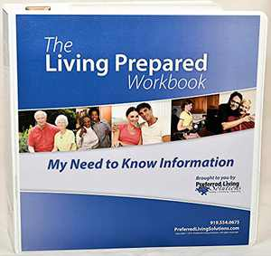 The Living Prepared Workbook: My Need to Know Information