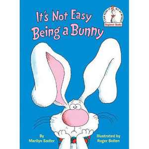 It's Not Easy Being a Bunny (Hardcover) (Marilyn Sadler)