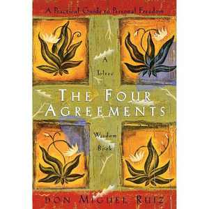 The Four Agreements - (Toltec Wisdom) by Don Miguel Ruiz & Janet Mills (Paperback)