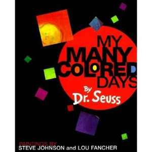 My Many Colored Days - by Dr Seuss (Hardcover)