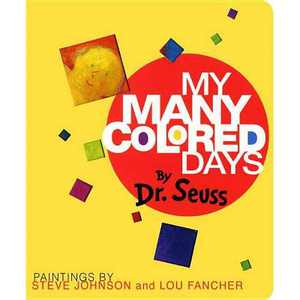 My Many Colored Days by Dr. Seuss (Board Book)