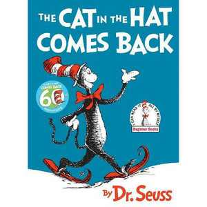 The Cat in the Hat Comes Back (Beginner Books) (Hardcover) by Dr. Seuss