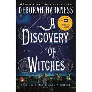 A Discovery of Witches (Paperback) - by Deborah Harkness