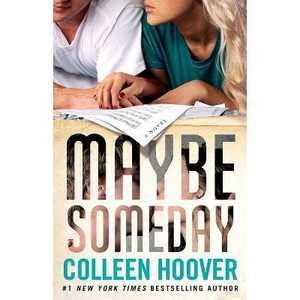 Maybe Someday (Paperback) by Colleen Hoover