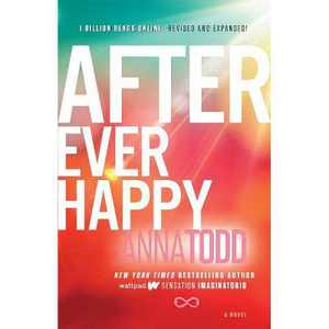 After Ever Happy ( After) (Paperback) by Anna Todd