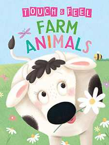 Farm Animals: A Touch and Feel Book - Children's Board Book - Educational