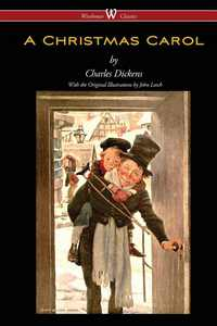 A Christmas Carol (Wisehouse Classics - with original illustrations) (Paperback)