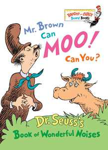 Bright & Early Board Books(tm): Mr. Brown Can Moo! Can You? : Dr. Seuss's Book of Wonderful Noises (Board book)