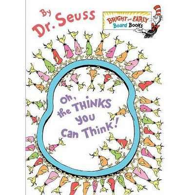 Oh, The Thinks You Can Think! - Dr. Seuss (Board Book)