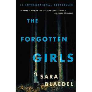 Forgotten Girls 10/06/2015 Mystery + Crime - by Sara Blaedel (Paperback)