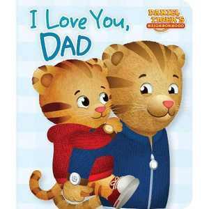 I Love You, Dad - (Daniel Tiger's Neighborhood) - by Maggie Testa (Board Book)