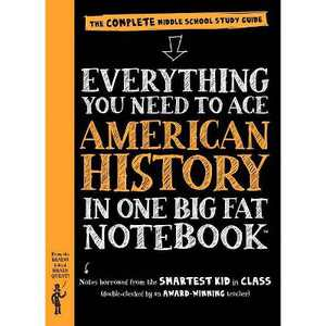 Everything You Need to Ace American History in One Big Fat Notebook : The Complete Middle School Study - by Lily Rothman (Paperback)