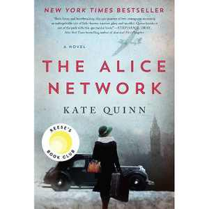 Alice Network -  by Kate Quinn (Paperback)