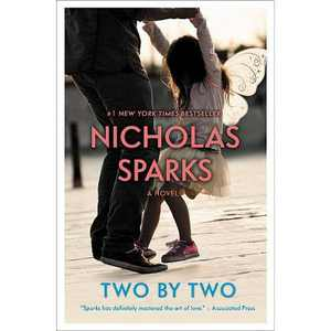 Two by Two -  Reprint by Nicholas Sparks (Paperback)