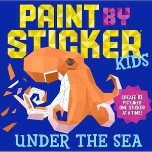 Paint by Sticker Kids - Under the Sea (Paperback) (Workman Publishing)