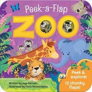 Zoo - (Peek a Flap) by  Jaye Garnett (Board Book)