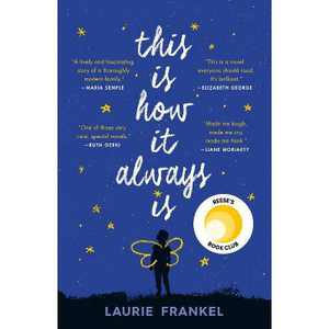 This Is How It Always Is -  Reprint by Laurie Frankel (Paperback)