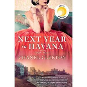 Next Year in Havana -  by Chanel Cleeton (Paperback)