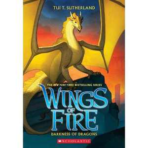 Darkness of Dragons - (Wings of Fire) by  Tui T Sutherland (Paperback)