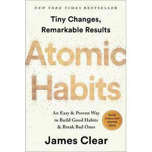 Atomic Habits - by James Clear (Hardcover)