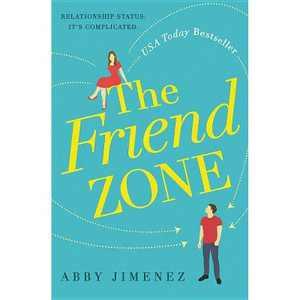 Friend Zone -  by Abby Jimenez (Paperback)