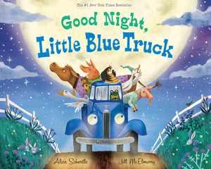 Little Blue Truck: Good Night, Little Blue Truck (Hardcover)