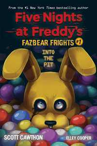 Five Nights at Freddy's: Into the Pit (Five Nights at Freddy's: Fazbear Frights #1), Volume 1 (Paperback)