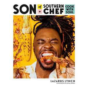 Son of a Southern Chef - by Lazarus Lynch (Paperback)