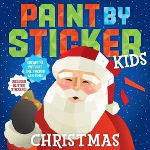 Paint by Sticker Kids: Christmas - (Paperback)