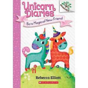Bo's Magical New Friend: A Branches Book (Unicorn Diaries #1) - by Rebecca Elliott (Paperback)