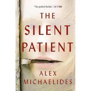 Silent Patient - by Alex Michaelides (Paperback)