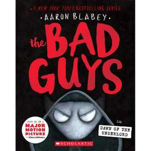 The Bad Guys In Dawn of the Underlord (The Bad Guys #11) - by Aaron Blabey (Paperback)