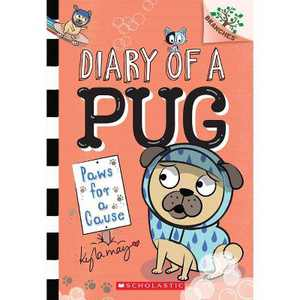 Paws for a Cause: A Branches Book (Diary of a Pug #3), Volume 3 - by Kyla May (Paperback)