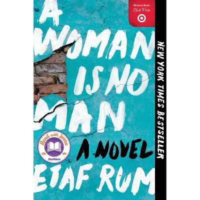 A Woman Is No Man - by  Etaf Rum (Paperback)