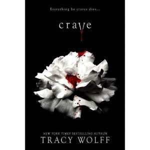 Crave - by Tracy Wolff (Hardcover)