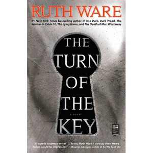 The Turn Of The Key - by Ruth Ware (Paperback)