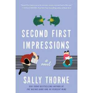 Second First Impressions - by Sally Thorne (Paperback)