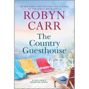 The Country Guesthouse - (Sullivan's Crossing, 5) by Robyn Carr (Paperback)