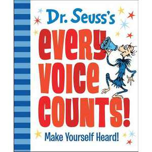 Dr. Seuss's Every Voice Counts! - by DR SEUSS (Hardcover)