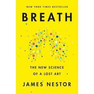 Breath - by James Nestor (Hardcover)