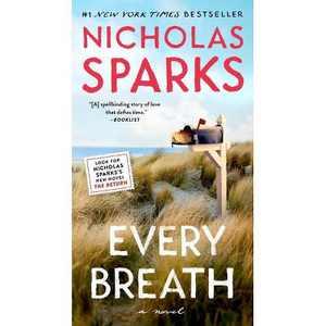 Every Breath - by Nicholas Sparks (Paperback)
