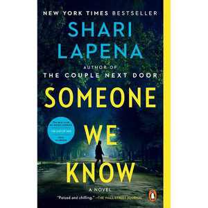 Someone We Know - by Shari Lapena