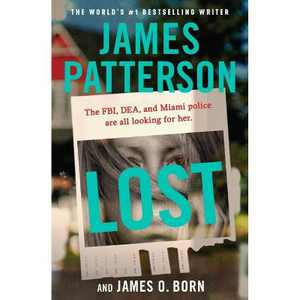 Lost - by James Patterson & James O Born (Paperback)