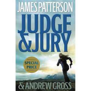 Judge & Jury - by James Patterson & Andrew Gross (Paperback)