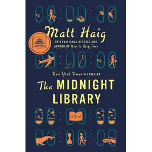 The Midnight Library - by Matt Haig (Hardcover)