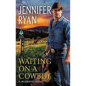 Waiting on a Cowboy - (McGrath) by Jennifer Ryan (Paperback)