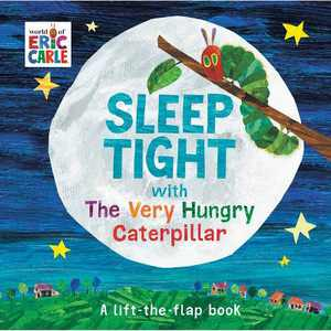 Sleep Tight with the Very Hungry Caterpillar - (World of Eric Carle) by Eric Carle (Board Book)