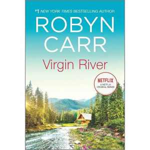 Virgin River - (Virgin River Novel, 1) by Robyn Carr (Paperback)