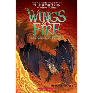 The Dark Secret (Wings of Fire Graphic Novel #4): A Graphix Book, Volume 4 - by Tui T Sutherland (Paperback)