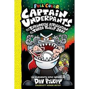 Captain Underpants and the Tyrannical Retaliation of the Turbo Toilet 2000: Color Edition, Volume 11 - by Dav Pilkey (Hardcover)